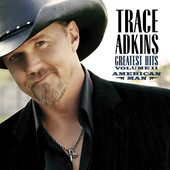 Trace Adkins - Trace Adkins: Greatest Hits, Vol. 2 - American Man ilustraci&oacute;n